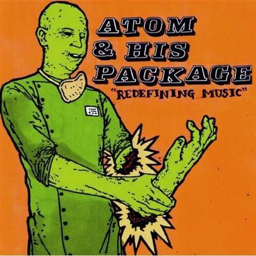 Atom & His Package Redefining Music