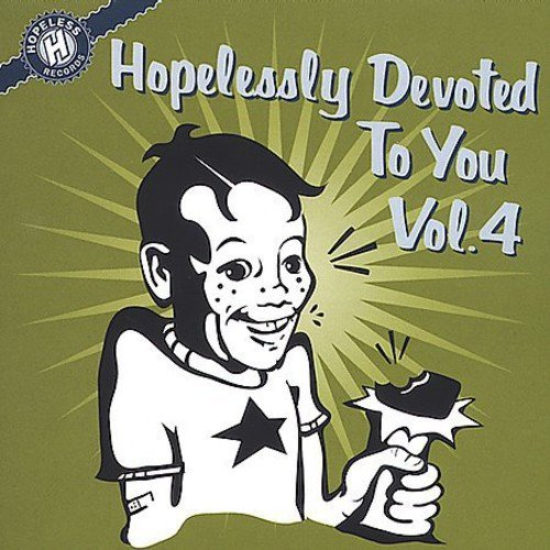 Hopelessly Devoted To You Vol. 4 Hopelessly Devoted To Y Thrice Mustard Plug Digger Hopelessly Devoted To You