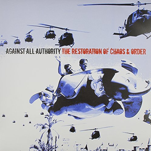 Against All Authority Restoration Of Chaos & Order ( 2 Lp