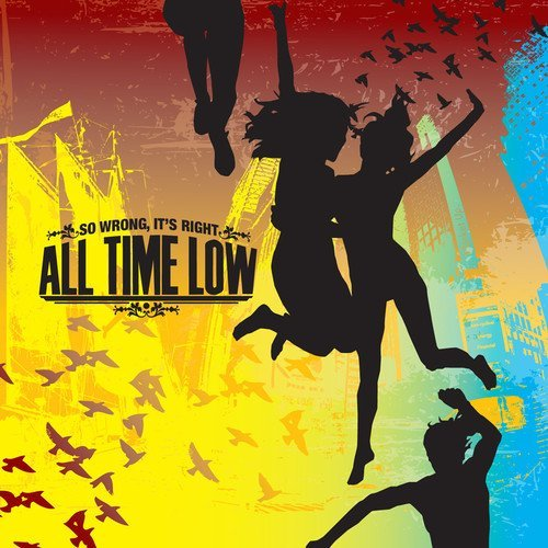 All Time Low So Wrong It's Right