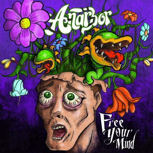 Anarbor Free Your Mind