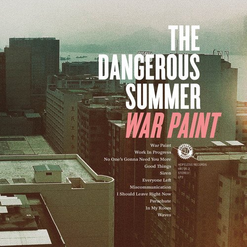 Dangerous Summer War Paint