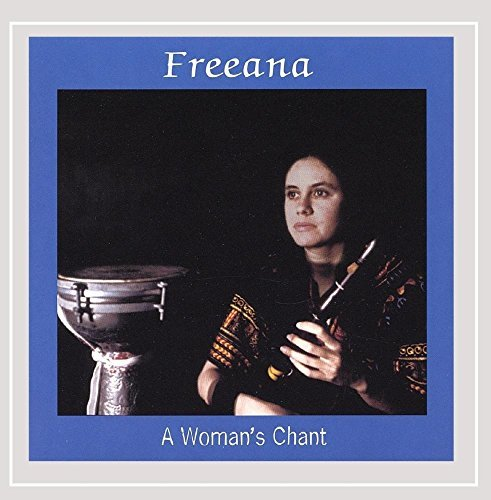 Freeana Womans Chant