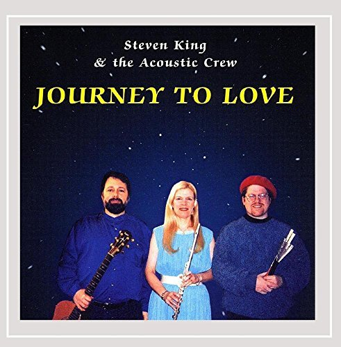 King Steven & The Acoustic Crew Journey To Love