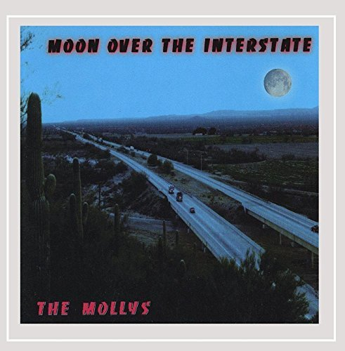 Mollys Moon Over The Interstate