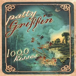 Patty Griffin 1000 Kisses