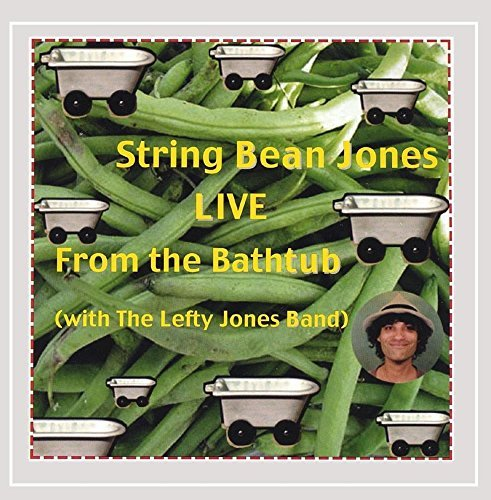 String Bean Jones String Bean Jones Live From