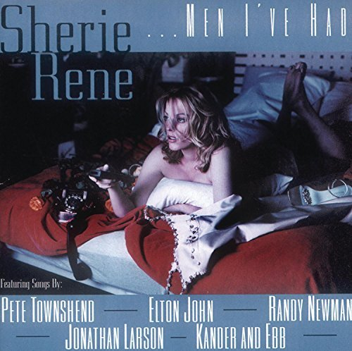 Sherie Rene Scott Sherie Rene Men I've Had