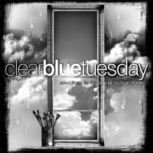 Cast Recording Clear Blue Tuesday