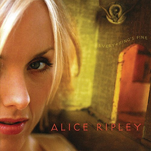 Alice Ripley Everything's Fine