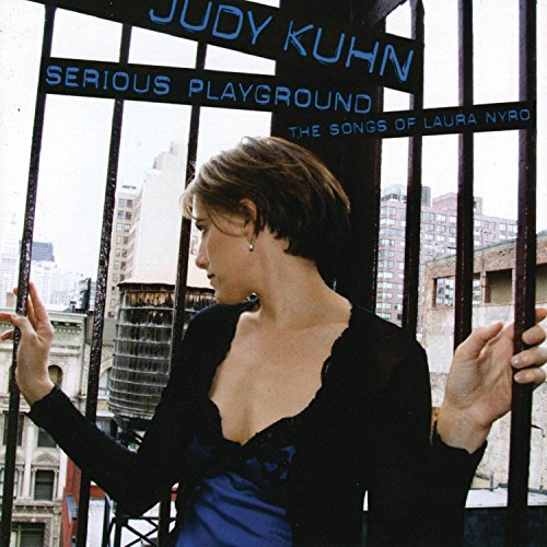 Judy Kuhn Serious Playground Songs Of L