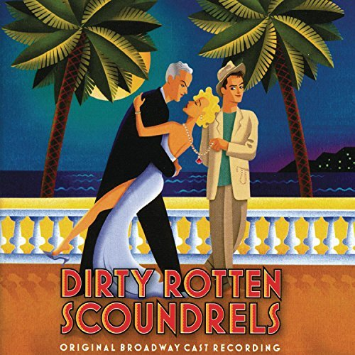 Cast Recording Dirty Rotten Scoundrels Yazbek Lithgow Scott Butz