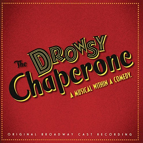 Cast Recording Drowsy Chaperone