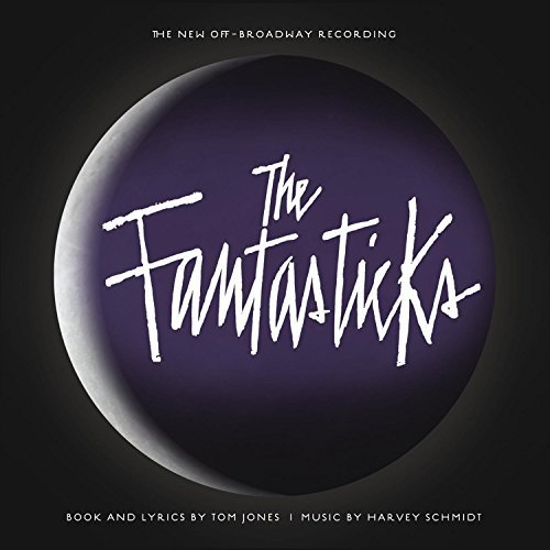 New Off Broadway Cast Fantasticks