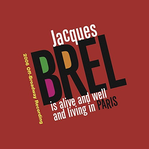 Jacques Brel Jacques Brel Is Alive & Well &