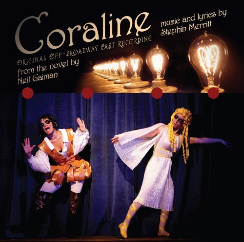 Off Broadway Cast Coraline