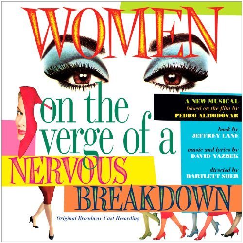 Women On The Verge Of A Nervou Orginal Cast Recording