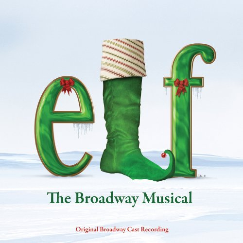 Broadway Cast Elf The Musical