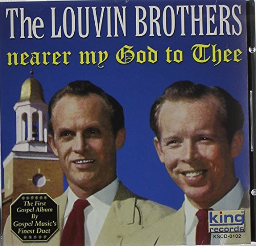 Louvin Brothers Nearer My God To Thee