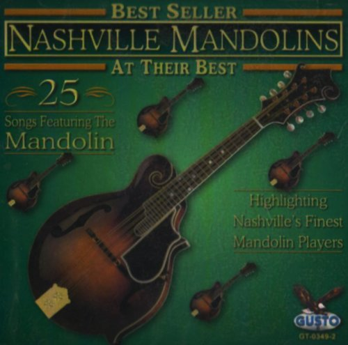 Nashville Mandolins At Their Best 25 Songs
