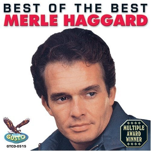 Merle Haggard Best Of The Best