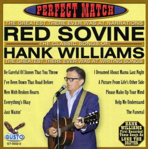 Red Sovine Perfect Match Songs Of Hank Wi