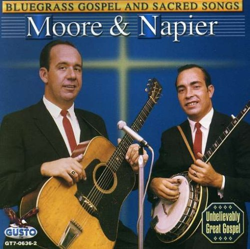 Moore & Napier Bluegrass Gospel & Sacred Song