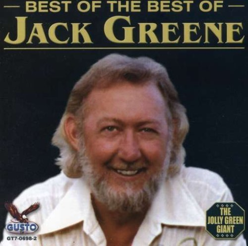 Jack Greene Best Of The Best