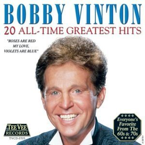 Bobby Vinton 20 All Time Greatest Hits