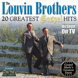 Louvin Brothers 20 Greatest Gospel Hits