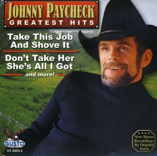 Johnny Paycheck Greatest Hits