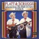 Flatt & Scruggs 1985 Country Music Hall Of Fam Country Music Hall Of Fame