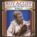 Roy Acuff 1962 Country Music Hall Of Fam