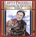 Lefty Frizzell 1982 Country Music Hall Of Fam