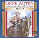 Gene Autry 1969 Country Music Hall Of Fam Country Music Hall Of Fame