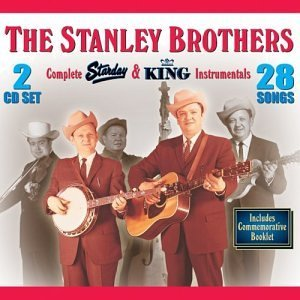 Stanley Brothers Complete King & Starday Collec