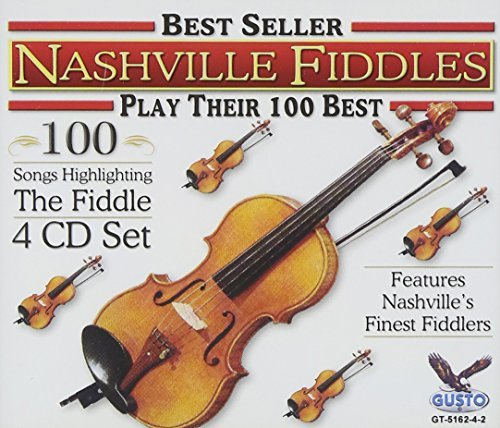 Nashville Fiddles Play Their 100 Best 4 CD