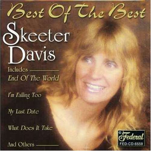 Skeeter Davis Best Of The Best
