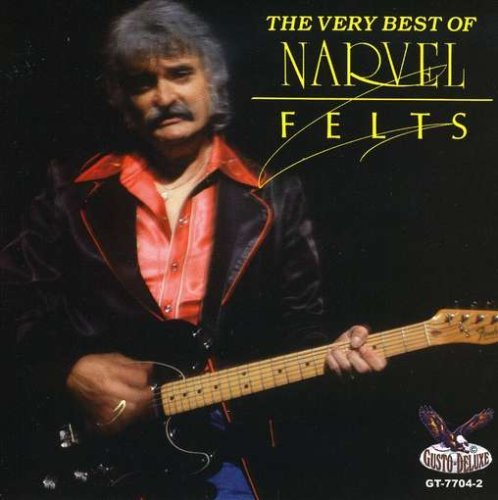 Narvel Felts Very Best Of Narvel Felts