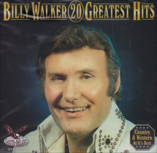 Billy Walker 20 Greatest Hits