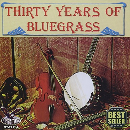 30 Years Of Bluegrass 30 Years Of Bluegrass