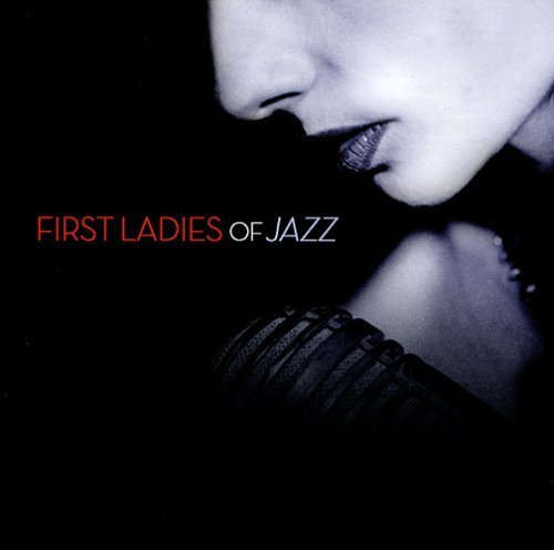 First Ladies Of Jazz First Ladies Of Jazz