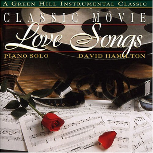 David Hamilton Classic Movie Love Songs
