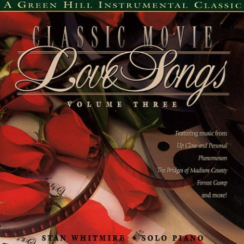 Stan Whitmire Stan Whitmire Classic Movie Love Songs Volume 3