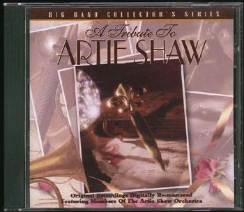 Members Of The Artie Shaw Orchestra Tribute To Artie Shaw
