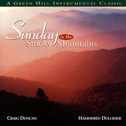 Craig Duncan Sunday In The Smokey Mountain