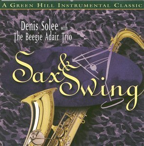 Denis With The Beegie Adair Trio Solee Sax & Swing