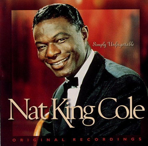 Nat King Cole Simply Unforgettable