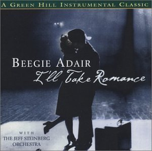 Beegie Adair I'll Take Romance