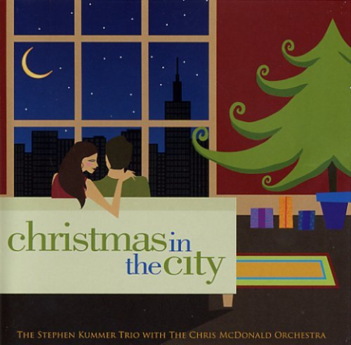 Stephen Kummer Christmas In The City